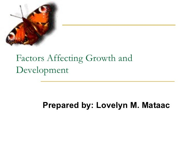 What Are the Factors That Influence Growth and Development in Humans?