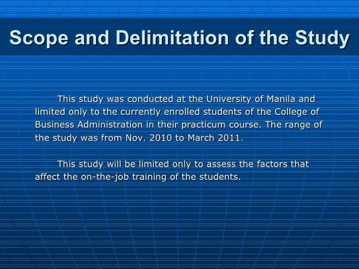 scope of the study in thesis A thesis or dissertation is a document submitted in support of candidature for an academic degree or professional qualification presenting the author's research and.