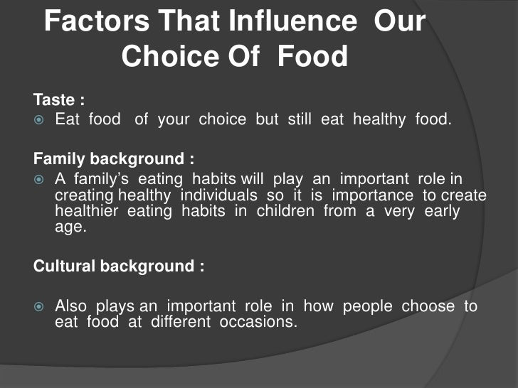 factors influencing the choice of fast What are the factors influencing customers  more about what are the factors influencing customers restaurant choice the factors of influencing the fast food.