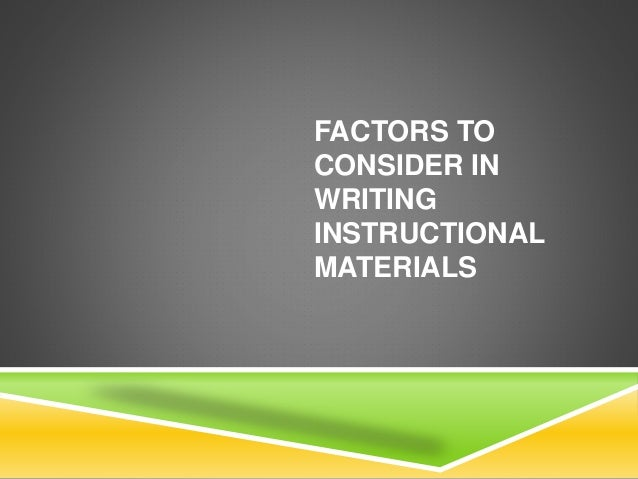 instructional materials structure essay Instructional materials played an essential role in efl teaching and learning   for example, after studying essay structure in unit one, students were asked to.