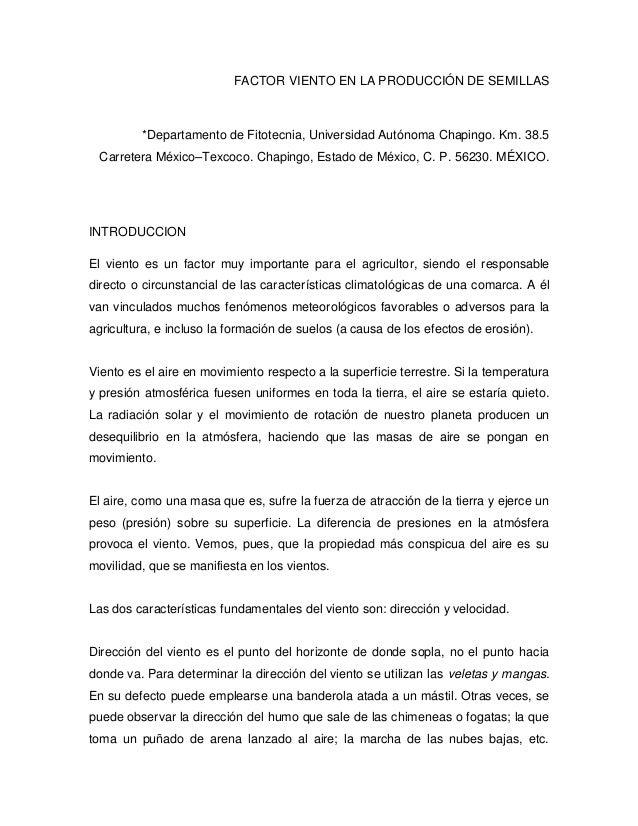 FACTOR VIENTO EN LA PRODUCCIÓN DE SEMILLAS         *Departamento de Fitotecnia, Universidad Autónoma Chapingo. Km. 38.5 Ca...