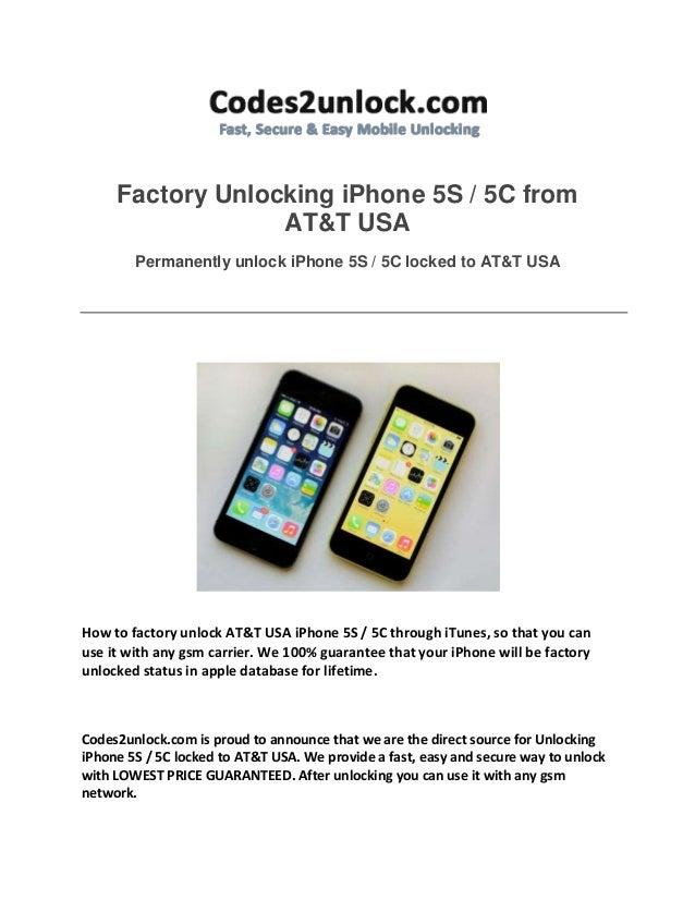 Factory unlocking i phone 5s 5c from att usa