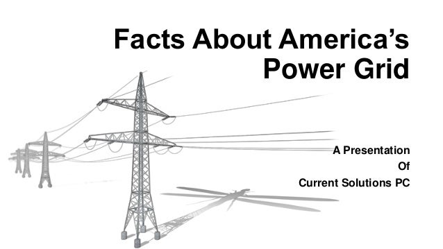 facts about america u2019s power grid
