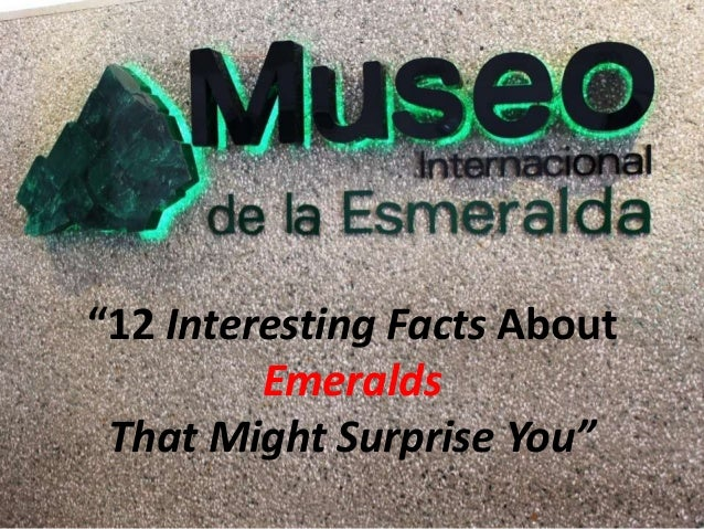 Interesting Facts about Emeralds