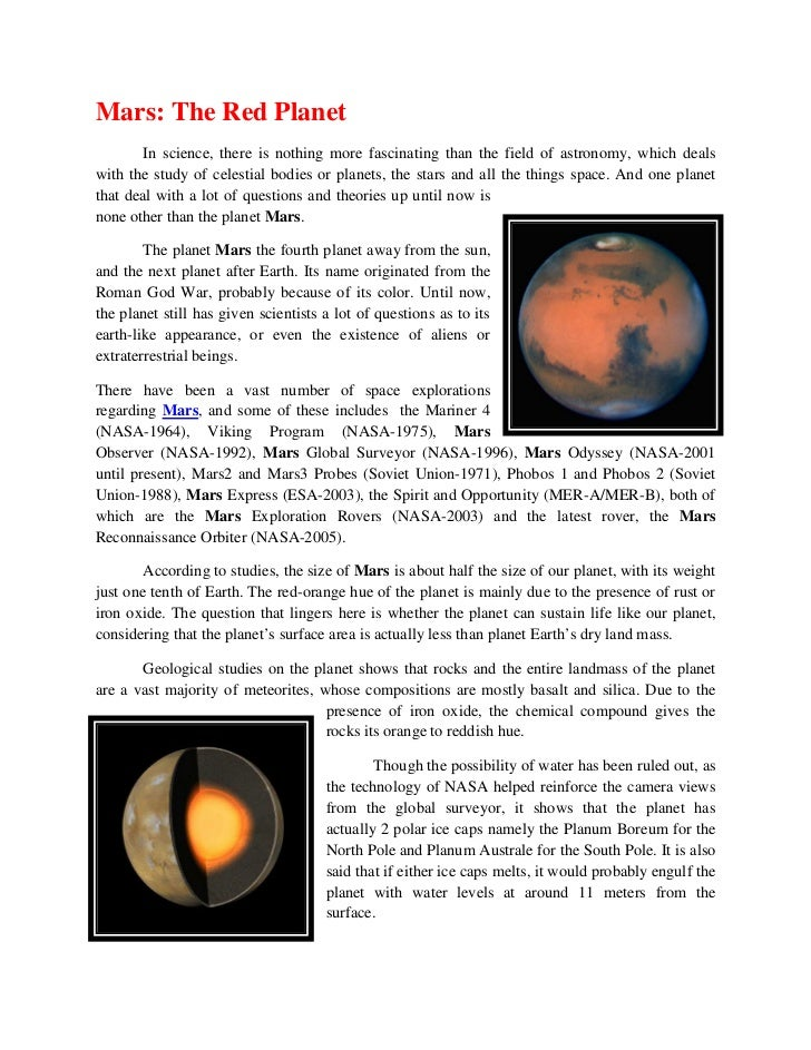 Mars: The Red Planet        In science, there is nothing more fascinating than the field of astronomy, which dealswith the...