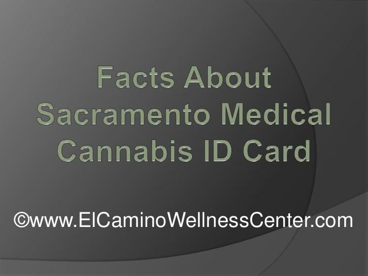 Facts About Sacramento Medical Cannabis ID Card