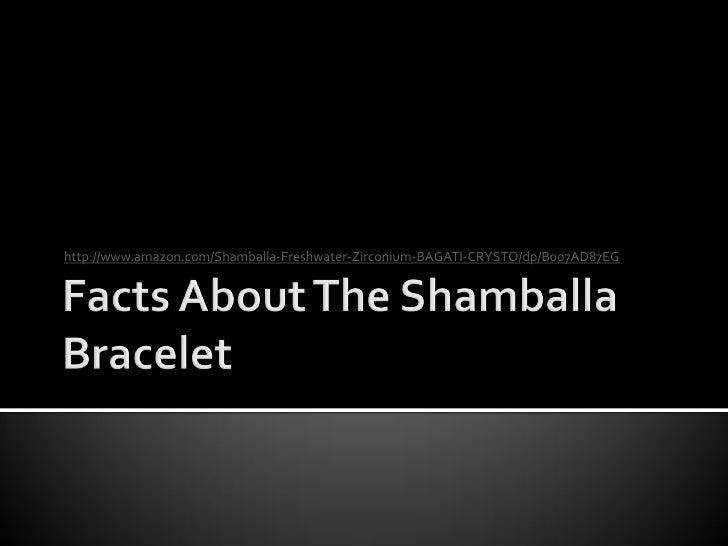 Facts about the shamballa bracelet
