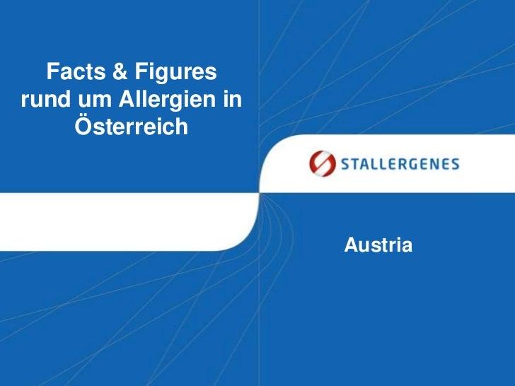 Facts & Figuresrund um Allergien in    Österreich                       Austria