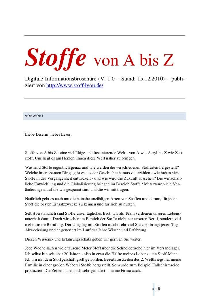 Stoffe von A bis ZDigitale Informationsbroschüre (V. 1.0 – Stand: 15.12.2010) – publi-ziert von http://www.stoff4you.de/ ...