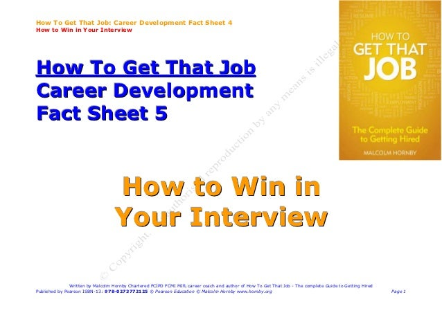 How To Get That Job: Career Development Fact Sheet 4How to Win in Your InterviewHow To Get That JobCareer DevelopmentFact ...