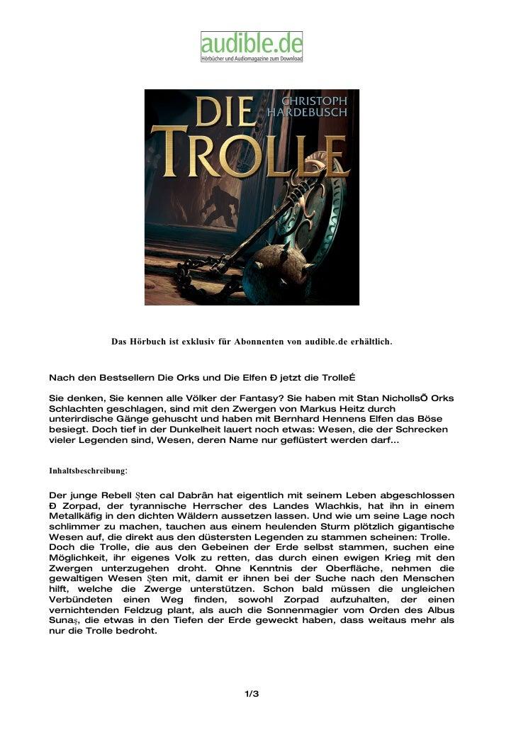 Das Hörbuch ist exklusiv für Abonnenten von audible.de erhältlich.   Nach den Bestsellern Die Orks und Die Elfen – jetzt d...
