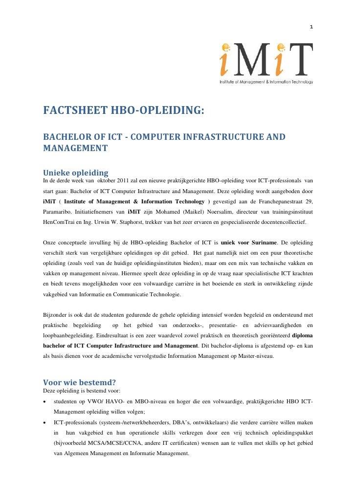 1FACTSHEET HBO-OPLEIDING:BACHELOR OF ICT - COMPUTER INFRASTRUCTURE ANDMANAGEMENTUnieke opleidingIn de derde week van oktob...
