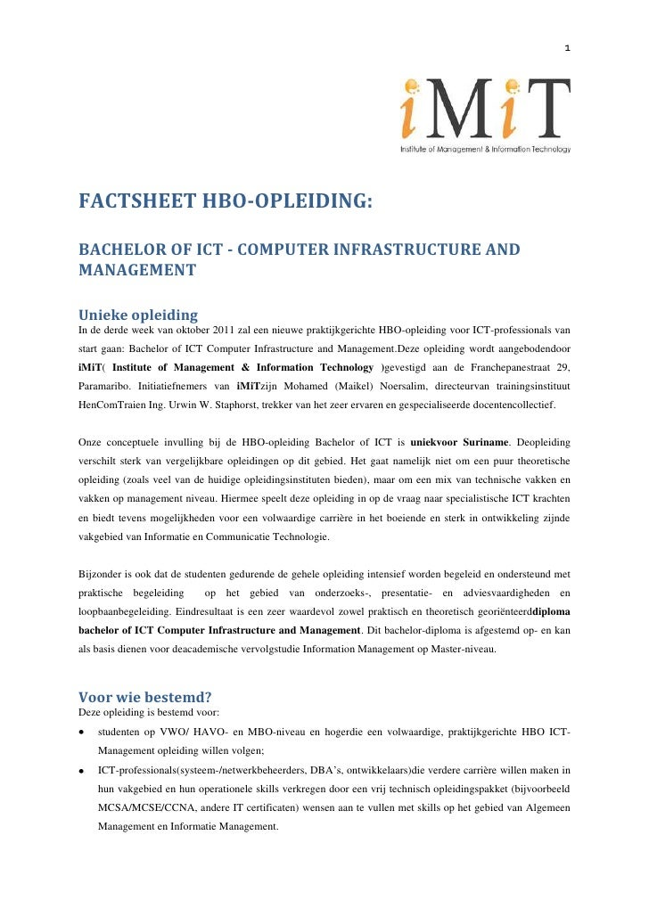 FACTSHEET HBO-OPLEIDING: <br />BACHELOR OF ICT - COMPUTER INFRASTRUCTURE AND MANAGEMENT<br />Unieke opleiding<br />In de d...