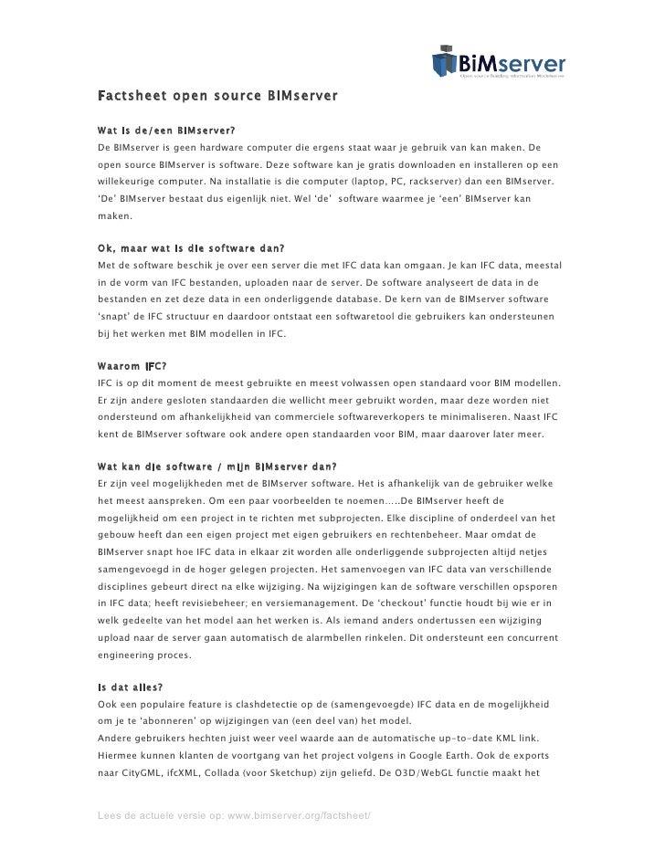 Factsheet open source BIMserver  Wat is de/een BIMserver? De BIMserver is geen hardware computer die ergens staat waar je ...