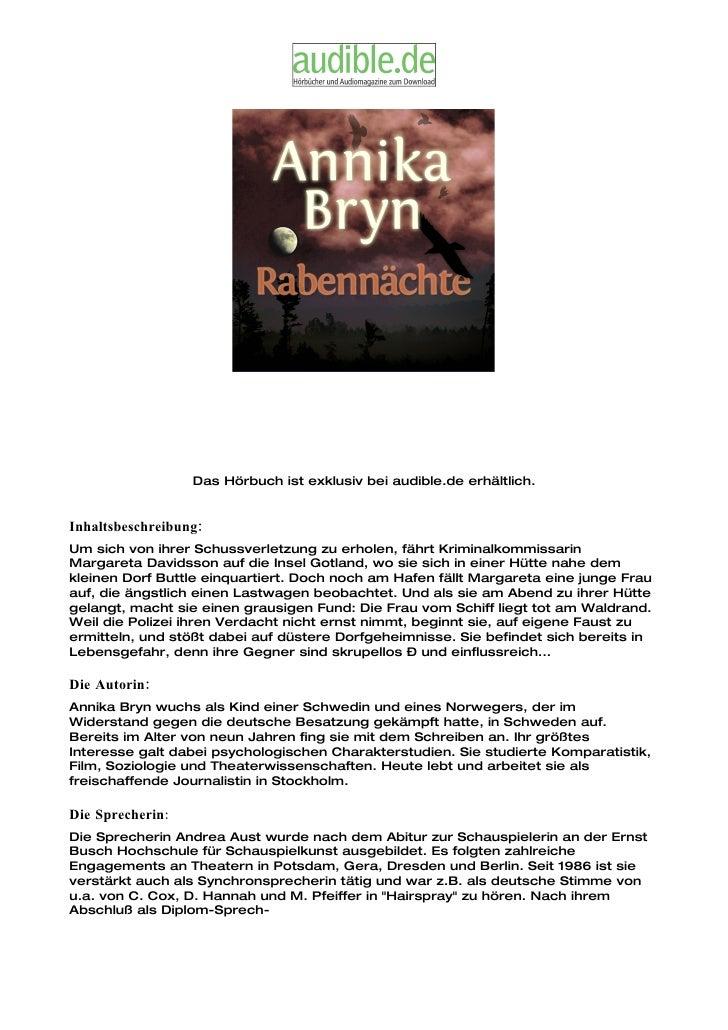 Das Hörbuch ist exklusiv bei audible.de erhältlich.   Inhaltsbeschreibung: Um sich von ihrer Schussverletzung zu erholen, ...