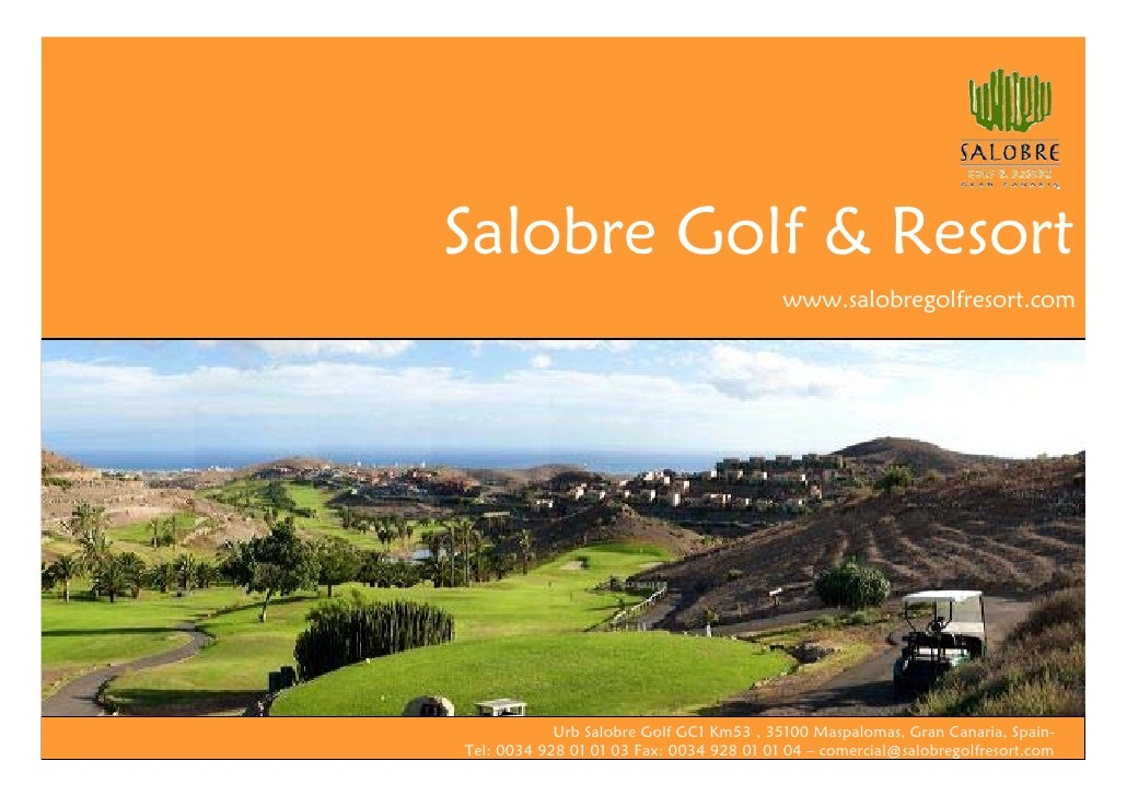 Salobre Golf & Resort                                           www.salobregolfresort.com                 Urb Salobre Golf...