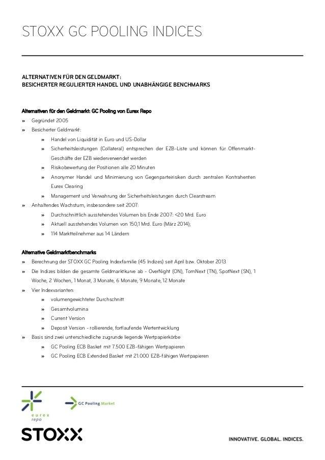 ALTERNATIVEN FÜR DEN GELDMARKT: BESICHERTER REGULIERTER HANDEL UND UNABHÄNGIGE BENCHMARKS Alternativen für den Geldmarkt: ...