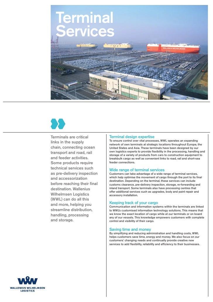 Terminal  ServicesTerminals are critical        Terminal design expertise                              To ensure control o...
