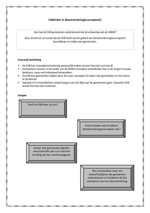 Uitblinker in dienstverlening(sconcepten)!  Hoe kan de SVB gemeenten ondersteunen bij de uitvoering van de WMO? Door de ke...