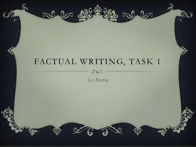 FACTUAL WRITING, TASK 1 Jess Britton