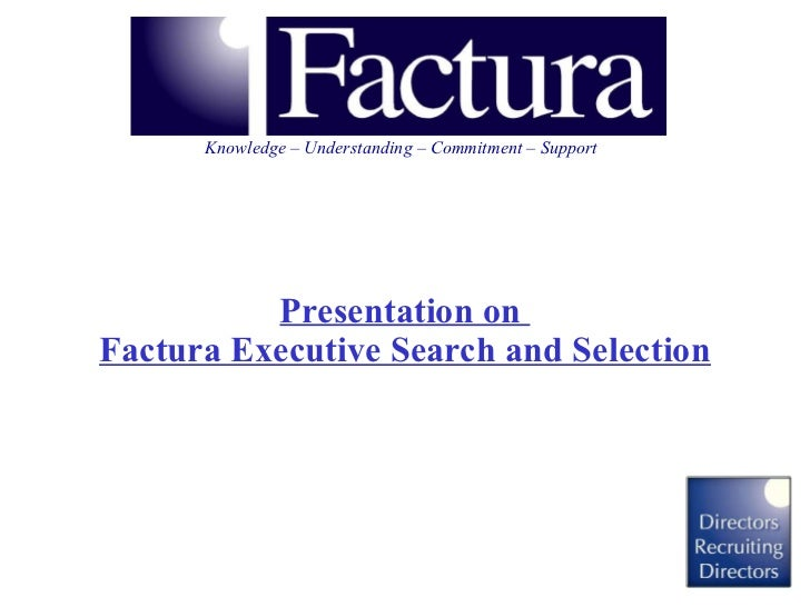 Presentation on  Factura Executive Search and Selection