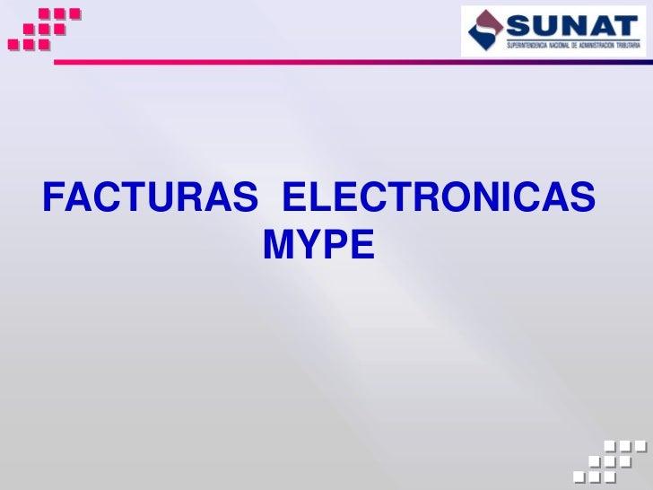 FACTURAS ELECTRONICAS        MYPE