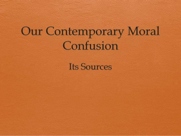 The Objective for this session  explain three sources of confusion in moral discourse  identify the language about fact ...