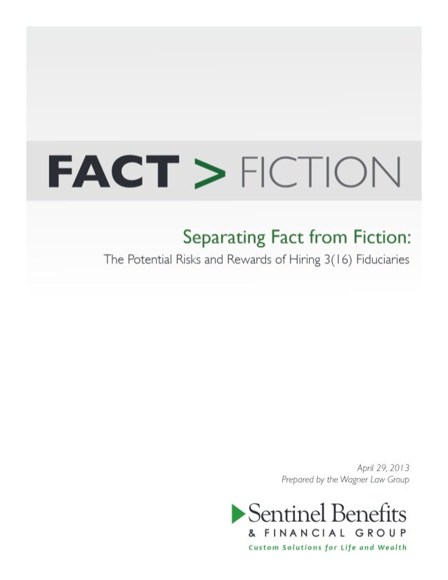 Fact vs Fiction The Potential Risks and Rewards of Hiring 3(16) Fiduciaries