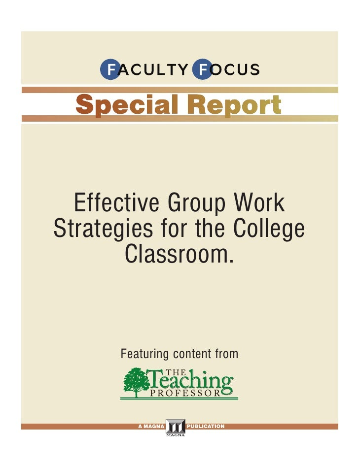 Effective Group Work Strategies for the College        Classroom.                      Featuring content from             ...