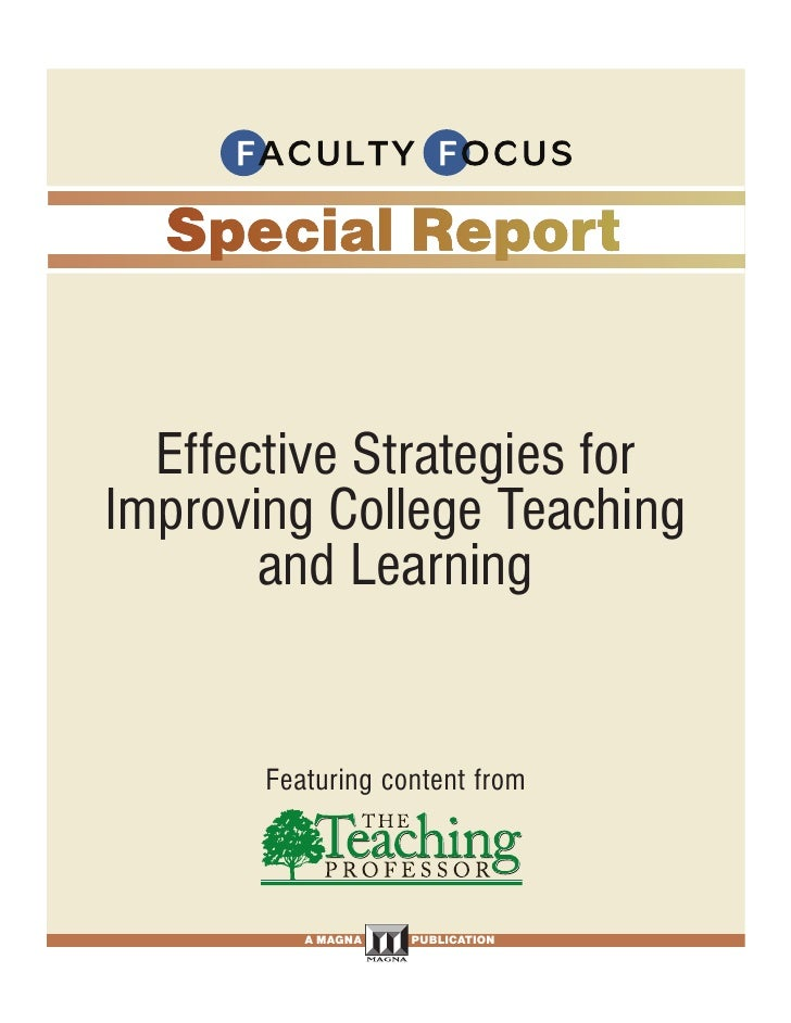 Effective Strategies for Improving College Teaching        and Learning                    Featuring content from         ...