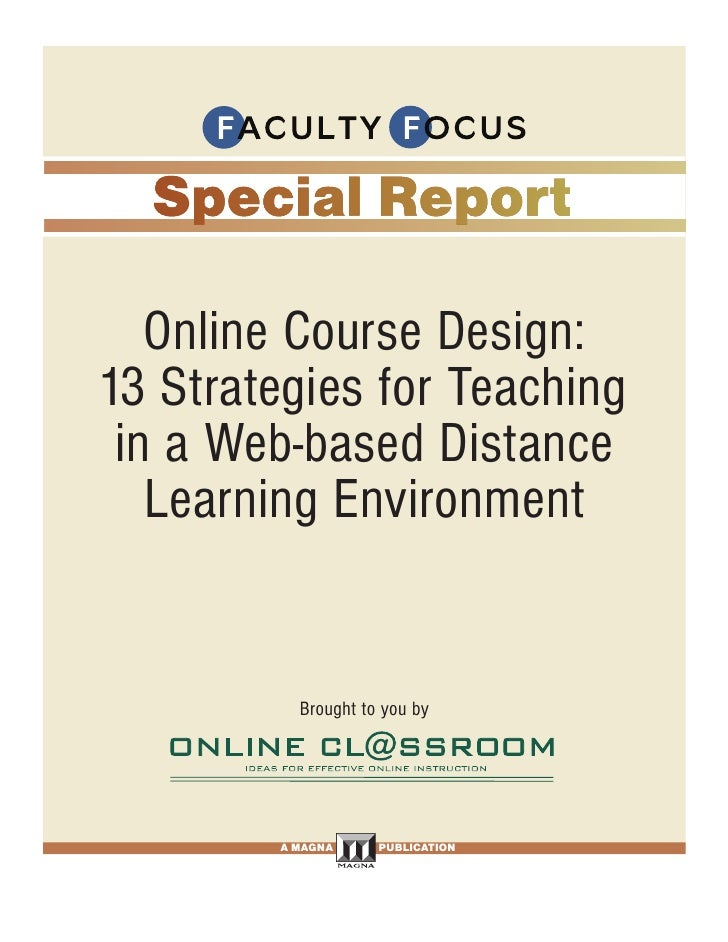 Faculty focus special report online course design 13 strategies for teaching in a web based distance learning environment