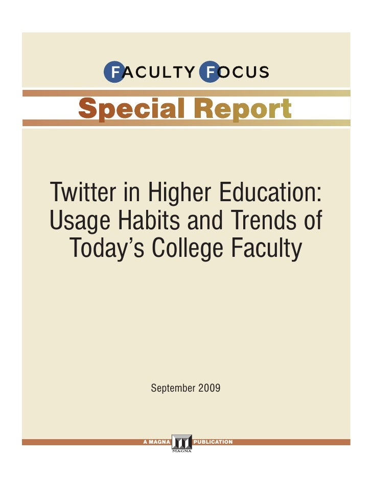 FROM PAGE <None>     Twitter in Higher Education: Usage Habits and Trends of  Today's College Faculty                     ...