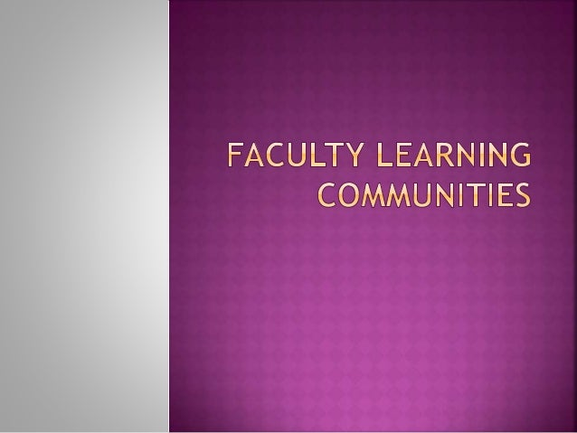 Fostering a Culture of Innovation through a Faculty Learning Community