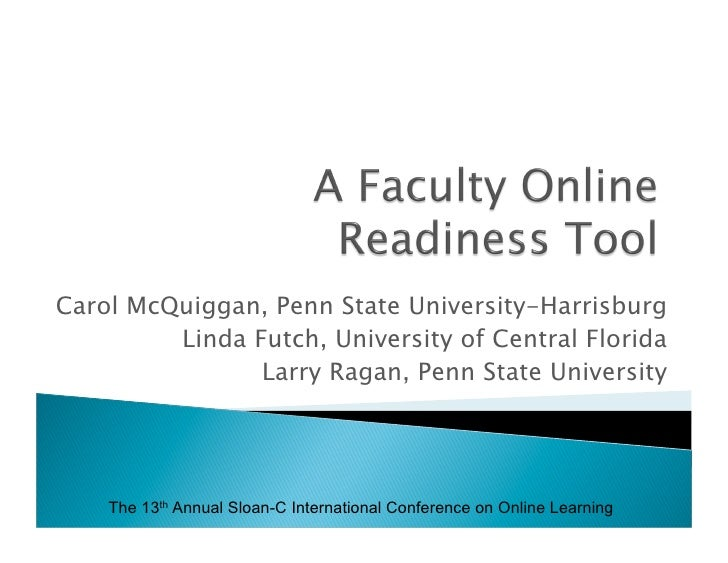 Carol McQuiggan, Penn State University-Harrisburg          Linda Futch, University of Central Florida                 Larr...