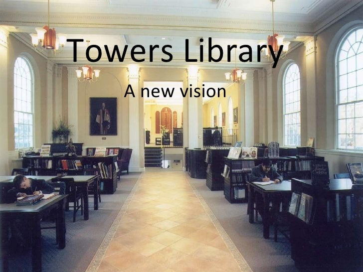 A new vision Towers Library