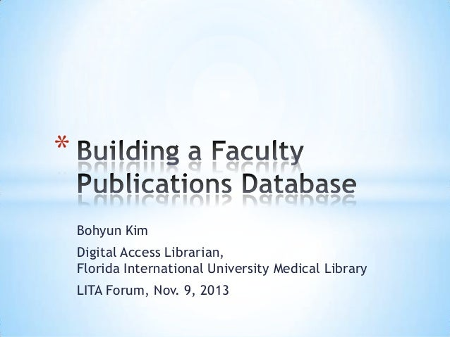 * Bohyun Kim Digital Access Librarian, Florida International University Medical Library  LITA Forum, Nov. 9, 2013