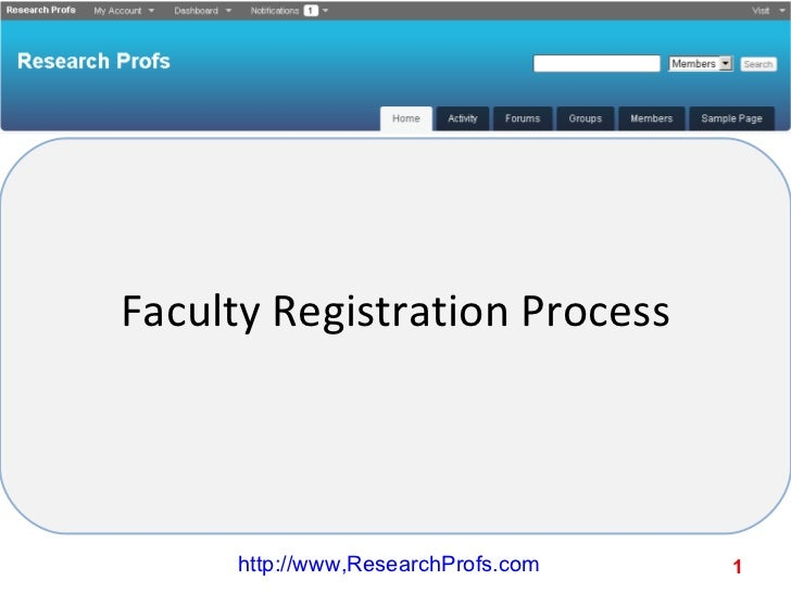 Faculty Registration Process http://www,ResearchProfs.com
