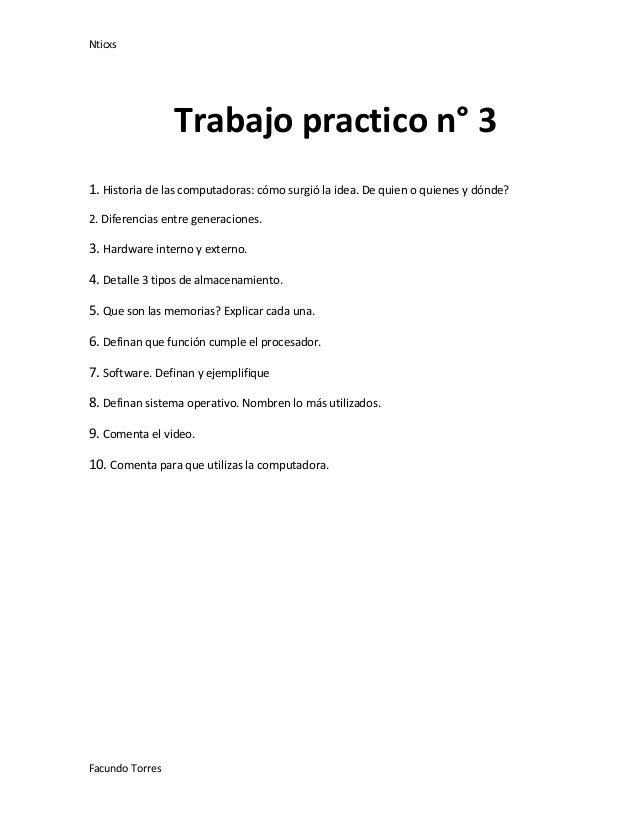 Nticxs                 Trabajo practico n° 31. Historia de las computadoras: cómo surgió la idea. De quien o quienes y dón...
