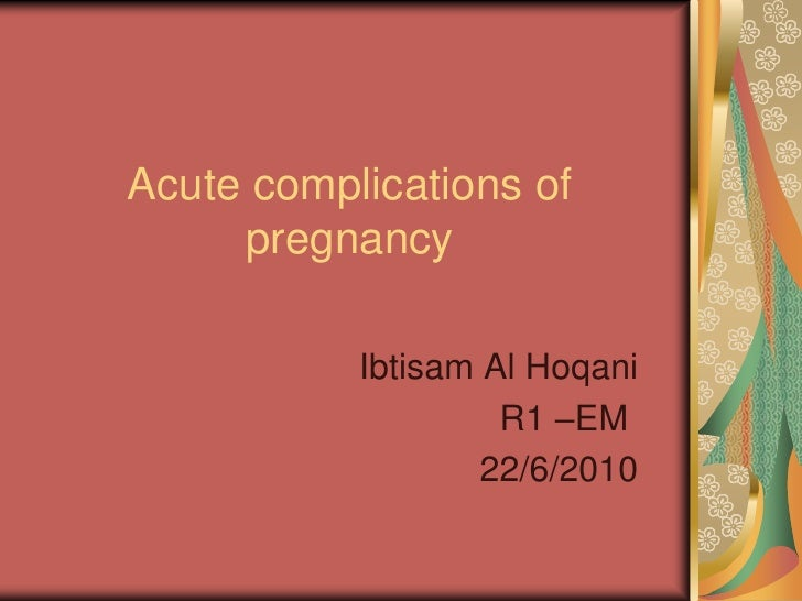 acute  plications of pregnancy