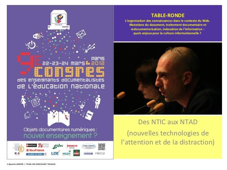 TABLE-RONDE Lorganisation des connaissances dans le contexte du Web.    Mutations du document, traitement documentaire et ...