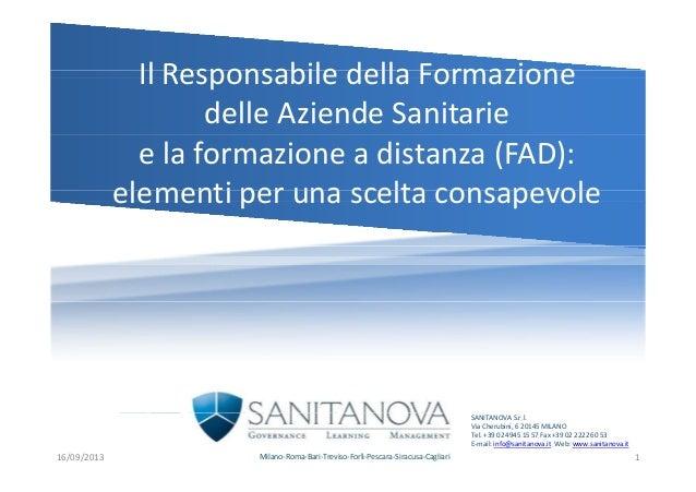 Il Responsabile della FormazioneIlResponsabiledellaFormazione delleAziendeSanitarie elaformazioneadistanza(FAD...