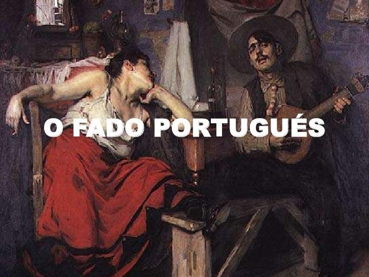 O FADO PORTUGUÉS