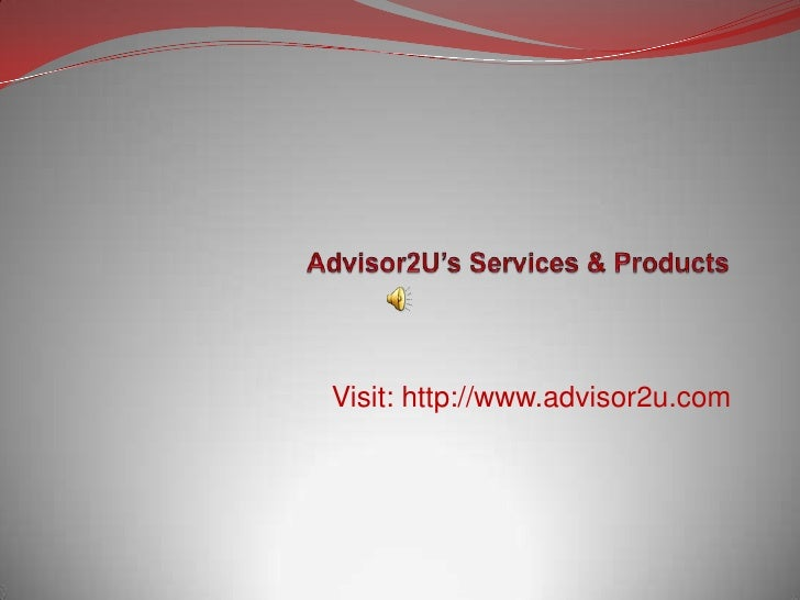 Services n Products of Advisor2U