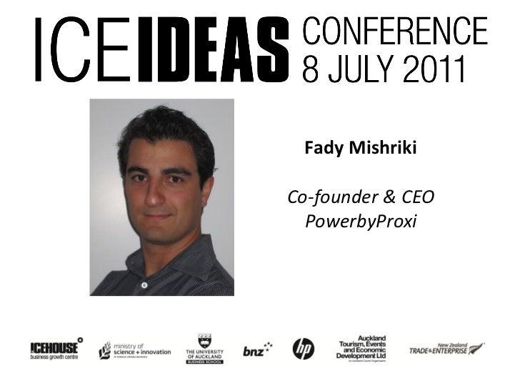 Fady MishrikiCo-founder & CEO  PowerbyProxi