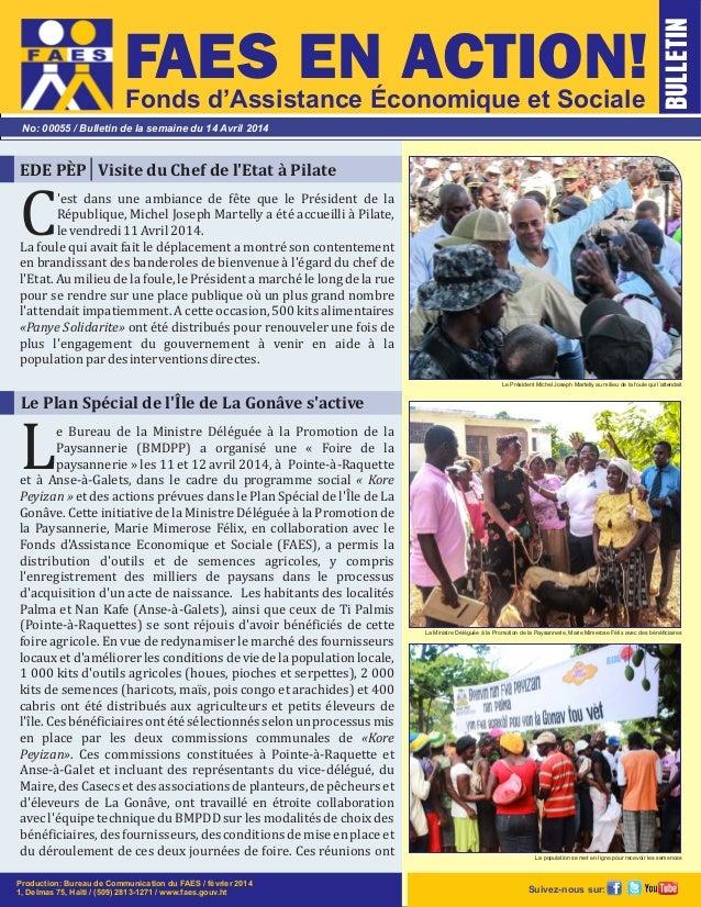 Fonds d'Assistance Économique et Sociale No: 00055 / Bulletin de la semaine du 14 Avril 2014 BULLETIN Le Président Michel ...