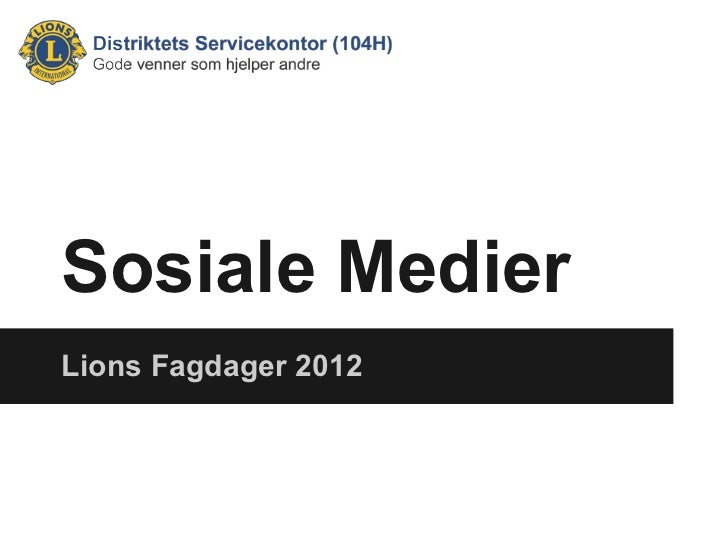 Sosiale MedierLions Fagdager 2012