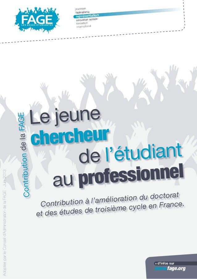 jeunesse fédéralisme représentation innovation sociale formation international www.fage.org + d'infos sur Le jeune cherche...