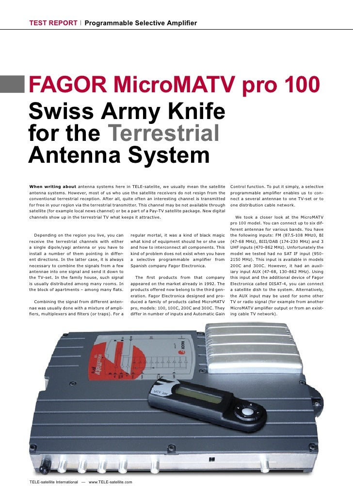 TEST REPORT                 Programmable Selective Amplifier     FAGOR MicroMATV pro 100 Swiss Army Knife for the Terrestri...