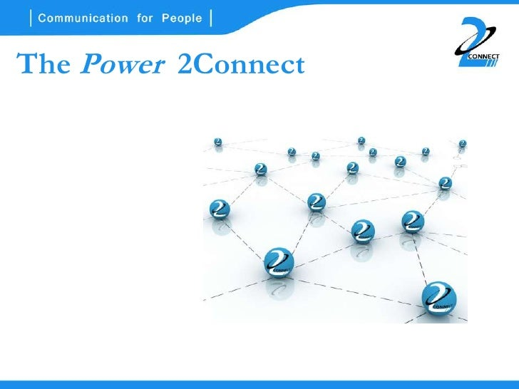 The Power 2Connect
