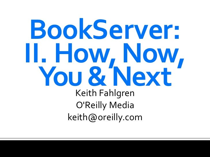 BookServer: II.